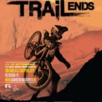 Where the trail ends. Si unde poti castiga o invitatie dubla la film.